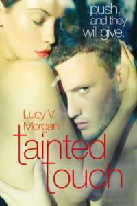 Tainted Touch by Lucy V. Morgan